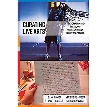 Curating Live Arts: Global Perspectives on Theory and Practice