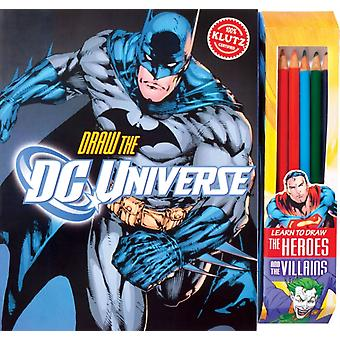 Draw the DC Universe (Klutz) (Paperback) by Editors Of Klutz