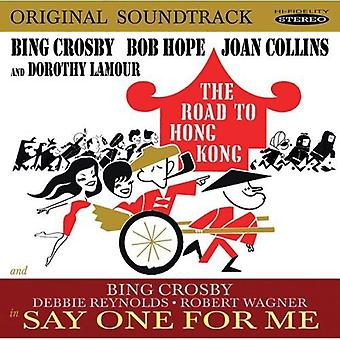 Crosby/Hope/Reynolds/Wagner - The Road to Hong Kong/Say One for Me [Original Soundtracks] [CD] USA import