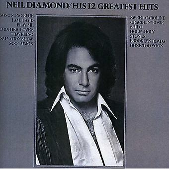 Neil Diamond - 12 Greatest Hits CD] USA importerer