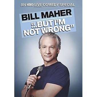 Bill Maher - men jeg er ikke forkert [DVD] USA import