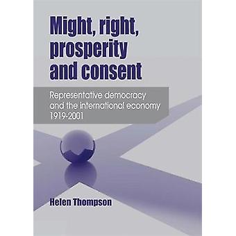 Might Right Prosperity and Consent by Helen Thompson