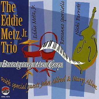 Metz, Eddie Jr Trio - Bridging the Gap [CD] USA import