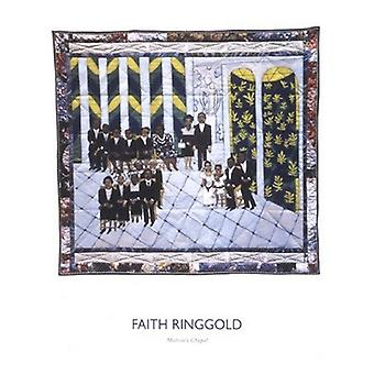 Was Kapelle Poster Print von Faith Ringgold (23 x 29)