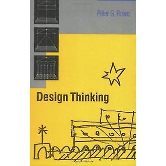 Design Thinking by Peter G. Rowe - 9780262680677 Book