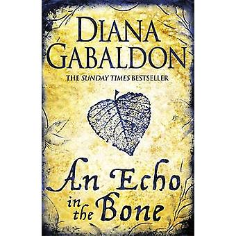 An Echo in the Bone by Diana Gabaldon - 9780752883991 Book