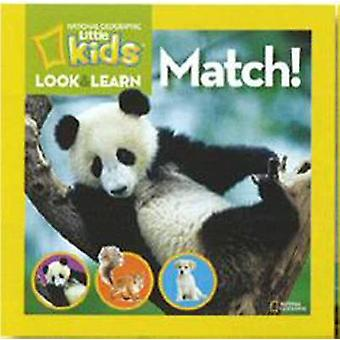 Look and Learn - Match! by National Geographic - 9781426308710 Book