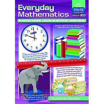 Everyday Mathematics - Mathematical Reasoning - Strategies for Investi