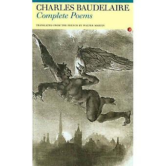 Slutföra dikter av Charles Baudelaire - Walter Martin - 9781857549393