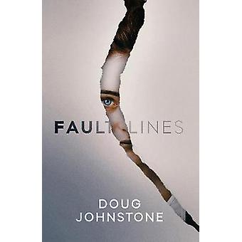 Fault Lines by Doug Johnstone - 9781912374151 Book