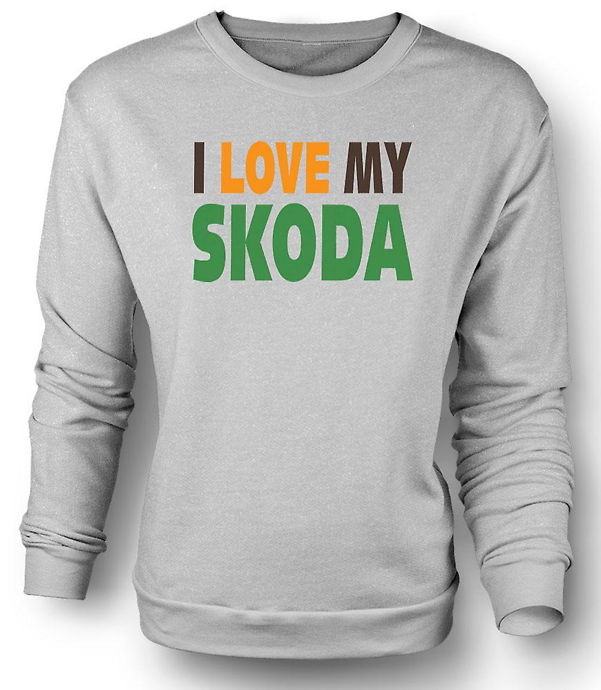 Mens Sweatshirt I Love My Skoda - Car Enthusiast