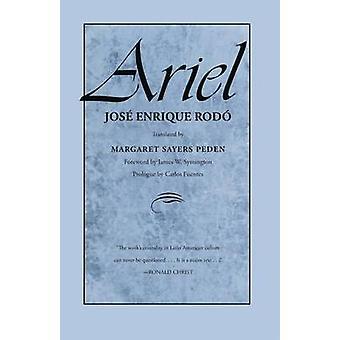Ariel durch Jose Enrique Rodo - Margaret Sayers Peden - 9780292703964 Bo