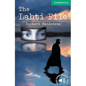 The Lahti File - Level 3 by Richard MacAndrew - Philip Prowse - 978052