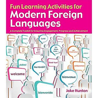 Fun Learning Activities for Modern Foreign Languages - A Complete Tool
