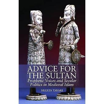 Advies voor de Sultan - profetische stemmen en wereldlijke politiek in Medie