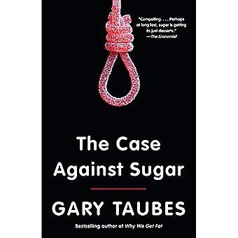De zaak tegen suiker