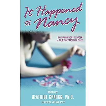 Det hände till Nancy: den sanna historien om en tonåring (säker Collector)