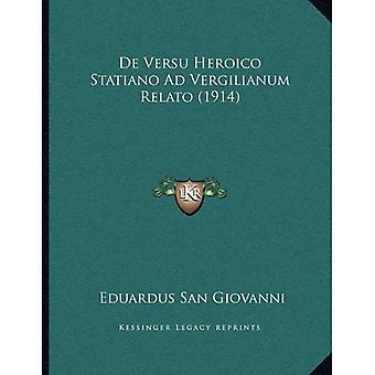 de Versu Heroico Statiano Ad Vergilianum Relato (1914)