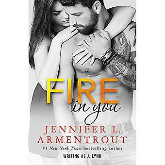 Fire In You: Volume Six (Wait for You Series)