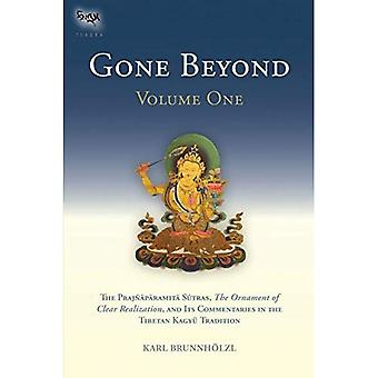Gone Beyond: The Prajnaparamita, the Ornament of Clear Realization, and Its Commentaries in the Tibetan Kagyu Tradition