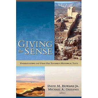 Donnant le sens: compréhension et à l'aide de textes historiques Ancien Testament