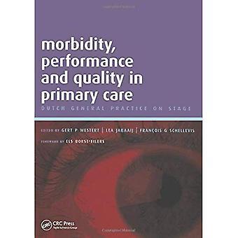 Morbilidad, rendimiento y calidad en la atención primaria: una guía práctica, v. 2: práctica General holandés en el escenario