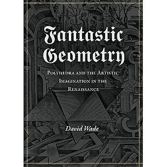 Fantastic Geometry (Wooden Books)