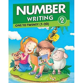Number Writing 2: One to Twenty (1 to 20) (Number Writing Series)