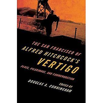 I San Francisco av Alfred Hitchcocks Vertigo: plats, pilgrimsfärder och åminnelse