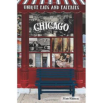 Unique Eats and Eateries of Chicago