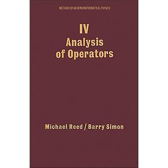 IV Analysis of Operators Volume 4 by Reed & Michael