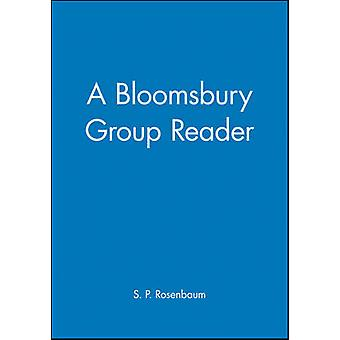 A Bloomsbury Group Reader The Methods Ideals and Politics of Social Inquiry by Rosenbaum & S. P.