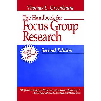 The Handbook for Focus Group Research by Greenbaum & Thomas L.