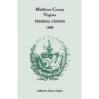 Federal Census 1880 Middlesex County (Virginia) door Traylor & Catherine Moore