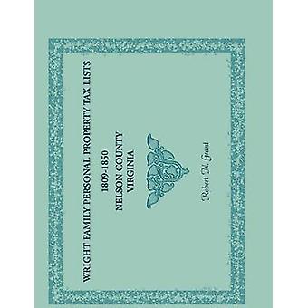 Wright familiale bien meuble taxe répertorie 1809 à 1850 Nelson County en Virginie par Grant & N. Robert