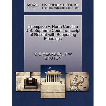 Thompson v. North Carolina U.S. Supreme Court Transcript of Record with Supporting Pleadings by PEARSON & C O