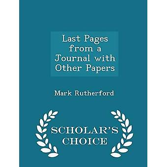 Last Pages from a Journal with Other Papers  Scholars Choice Edition by Rutherford & Mark