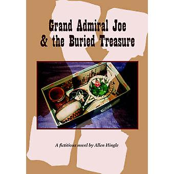 Grand Admiral Joe  the Buried Treasure by Hingle & Allen