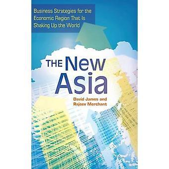 Die neue Asien-Business-Strategien für die wirtschaftliche Region, dass ist schütteln Up the World von James & David