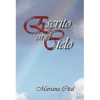 Escrito en El Cielo by cital & Mariana