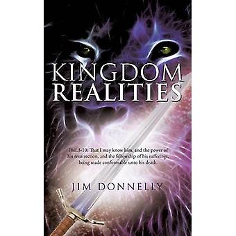 Kingdom Realities by Donnelly & Jim