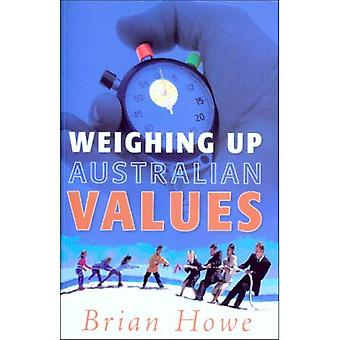 Weighing Up Australian Values: Balancing Transitions and Risks to Work and Family in Modern Australia