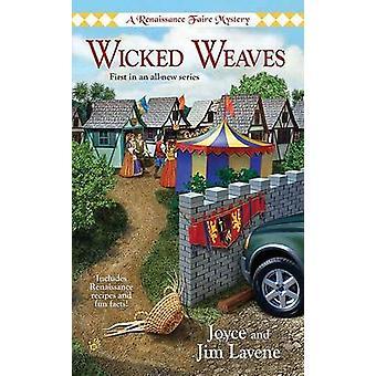 Wicked Weaves by Joyce Lavene - 9780425223307 Book