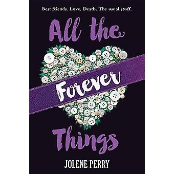 All the Forever Things by Jolene Perry - 9780807525340 Book