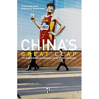 China's Great Leap - The Beijing Games and Olympian Human Rights Chall