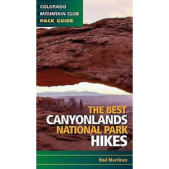The Best Canyonlands National Park Hikes by CMC - 9781937052249 Book
