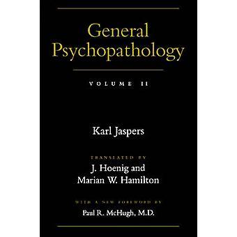 カール ・ ヤスパースの一般的な精神病理学