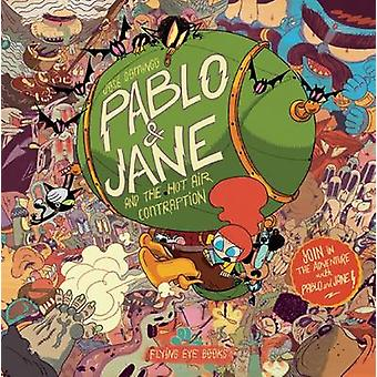 Pablo  Jane And The Hot Air Time Contraption by Joe Sunday