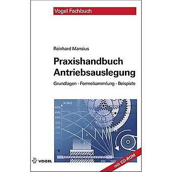 Praxishandbuch Antriebsauslegung Vogel Communications Group 978-3-834-33247-9