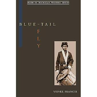 Blue-tail Fly by Vievee Francis - 9780814333235 Book